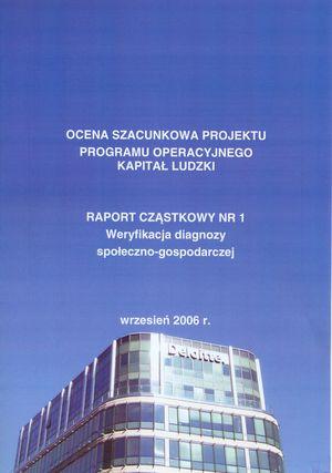 Ewaluacja ex-ante diagnozy społeczno-gospodarczej Programu Operacyjnego Kapitał Ludzki – ekspertyza dla Ministerstwa Rozwoju Regionalnego nazlecenie firmy Deloitte, (współautor Joanna Tyrowicz), wrzesień 2006
