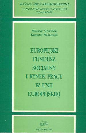 Europejski Fundusz Socjalny irynek pracy wUnii Europejskiej, (współautor k. Malinowski), Warszawa 1999