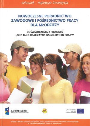Dezaktywizacja iwykluczenie społeczne młodzieży – wyzwaniem dla partnerskiej współpracy instytucjonalnej irozwoju zintegrowanych usług społecznych w: OHP jako realizator usług rynku pracy, Warszawa 2011