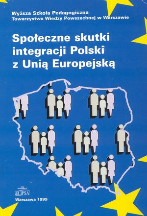 """Europejski Fundusz Socjalny iimplikacje dla Polski, w: """" Społeczne skutki integracji Polski zUE"""" – red. K.Głąbicka, Warszawa 1999."""