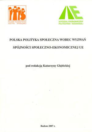 Jaka przyszłość państwa opiekuńczego? Oprzeobrażeniach welfare state w: Polska polityka społeczna wobec wyzwań społeczno-ekonomicznych UE (red. K. Głąbicka), Radom 2007.