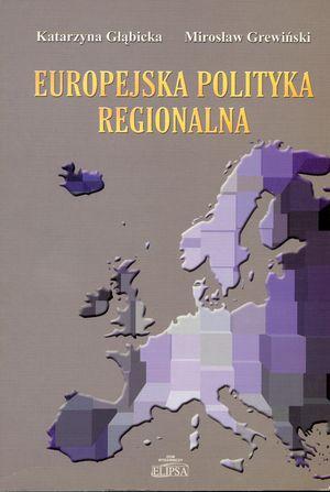 Europejska polityka regionalna, Elipsa, Warszawa 2003 (współautor K. Głąbicka).