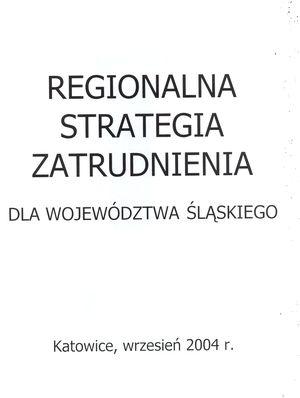 Regionalna Strategia Zatrudnienia dla województwa śląskiego, (praca zbiorowa), materiał wewnętrzny WUP, Katowice 2004.