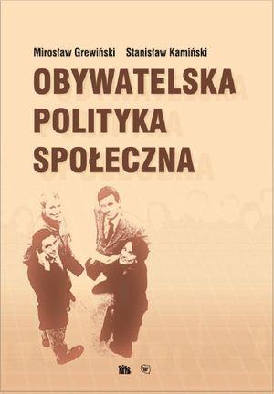 Obywatelska polityka społeczna, Warszawa 2007