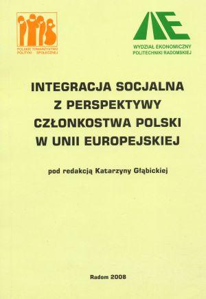 Integracja czydezintegracja usług społecznych wEuropie  – konsekwencje dla wielosektorowej polityki społecznej. w: Integracja socjalna zperspektywy członkostwa polski wUnii Europejskiej (red. K. Głąbicka),Radom 2008.