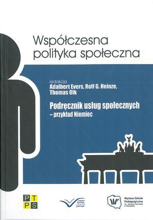 Podręcznik usług społecznych – przykład Niemiec (wspólnie zE. Przedecką), Adalbert Evers, Rolf Heinze, Thomas Olk, WSP TWP, Warszawa 2013.