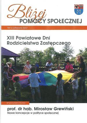 Nowe koncepcje wpolityce społecznej w: Biuletynie wydawanym przezPowiatowe Centrum Pomocy Rodzinie wKrotoszynie - Bliżej Pomocy Społecznej nr6, listopad 2017.