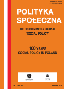 """Social Policy during Poland's membership in the European Union 2004-2017 in: """"Polityka Społeczna"""" nr1 ENG (14) 2018, Institute of Labor and Social Studies."""
